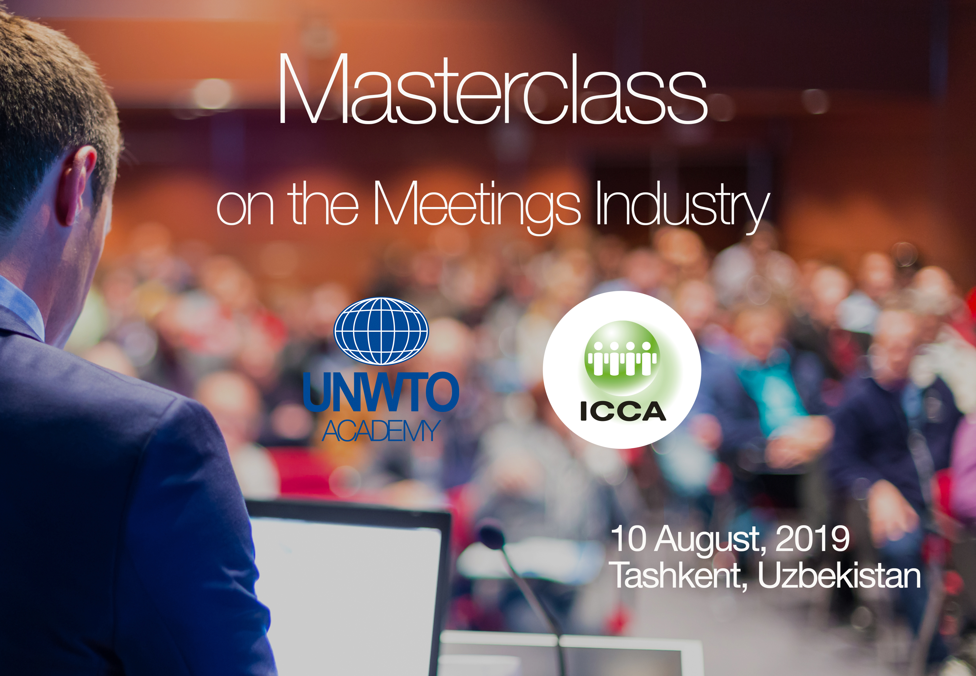 At the request of the State Committee for Tourism of Uzbekistan, UNWTO Academy and ICCA (a UNWTO Affiliate Member) are to host on Saturday 10 August, in Tashkent, Uzbekistan their first Masterclass on the Meetings Industry.