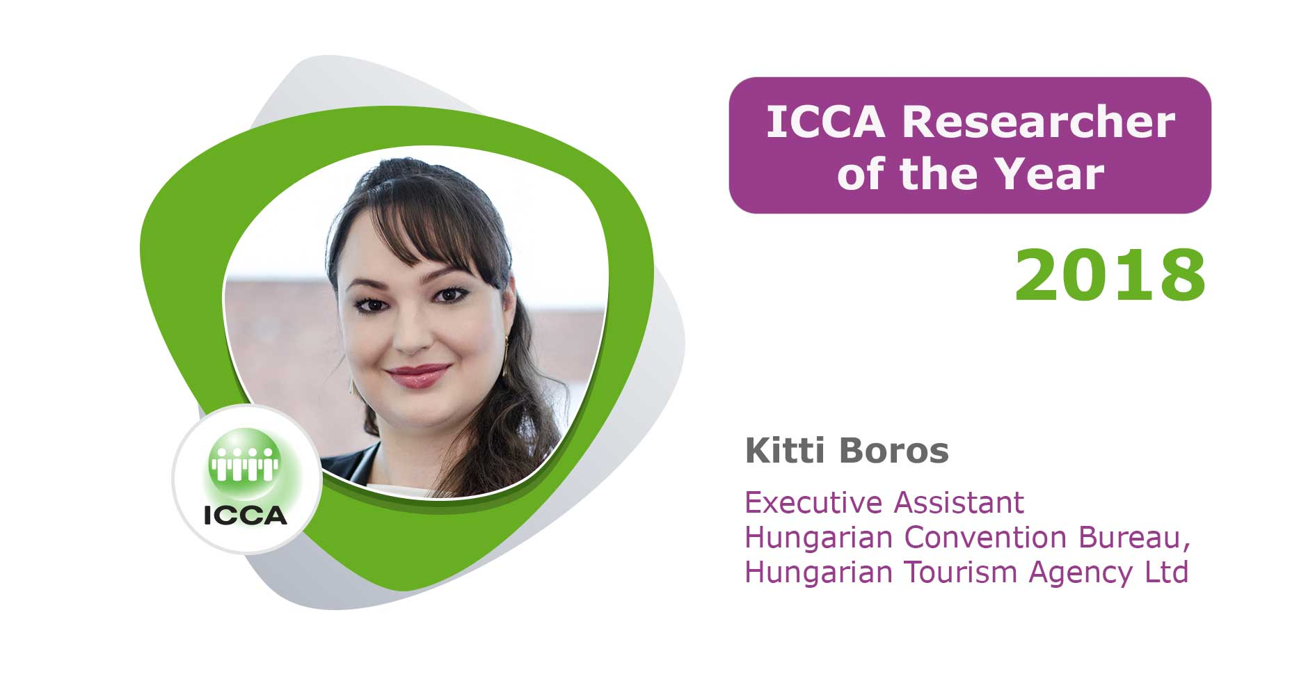 To recognise this year's top ICCA Data Provider, it gives us great pleasure to announce that Kitti Boros, Executive Assistant, Hungarian Convention Bureau, Hungarian Tourism Agency Ltd, has been chosen as