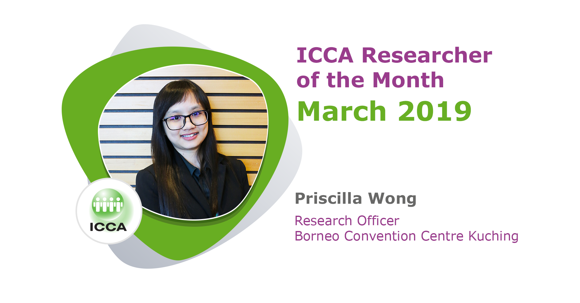 For March 2019, Priscilla Wong, Research Officer at Borneo Convention Centre Kuching, has secured the coveted title!